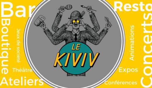 Le KIVIV lieu de vie