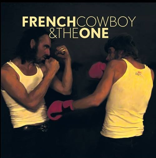 FRENCH COWBOY AND THE ONE